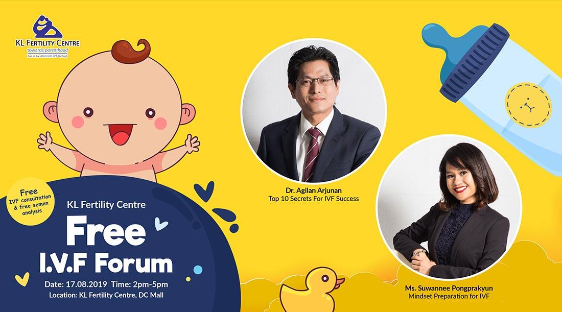 Free Forum IVF 17 August 2019 - Dr. Agilan Arjunan & Ms. Suwannee Pongprakyun