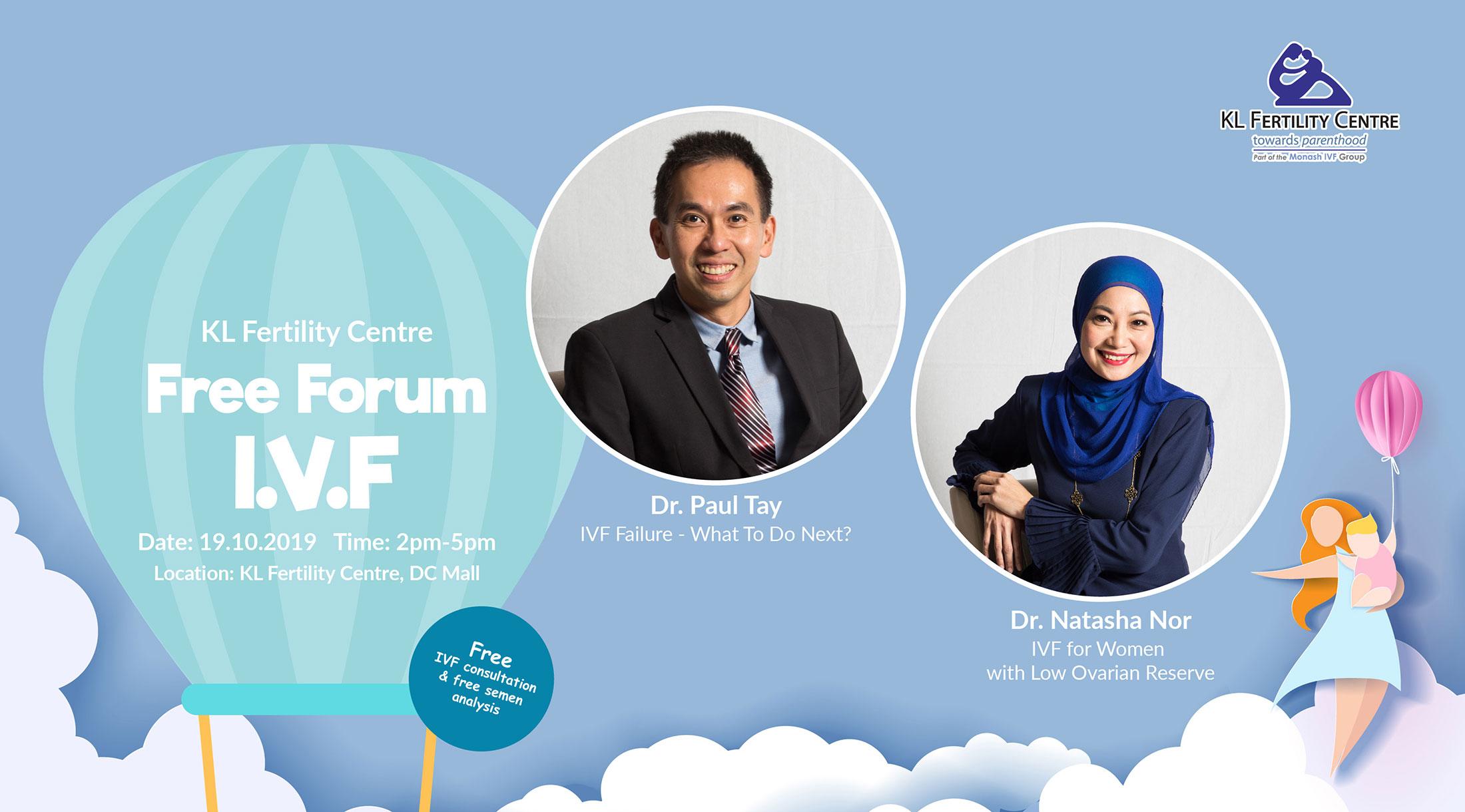 Free Forum IVF 19 October 2019 - Dr. Paul Tay & Dr. Natasha Nor