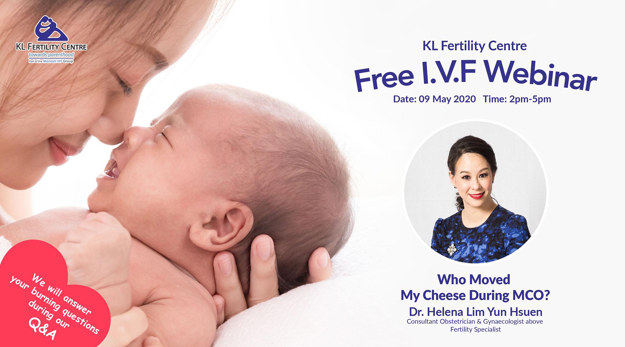 Free IVF Webinar 09 May 2020 - Dr. Helena Lim Yun Hsuen