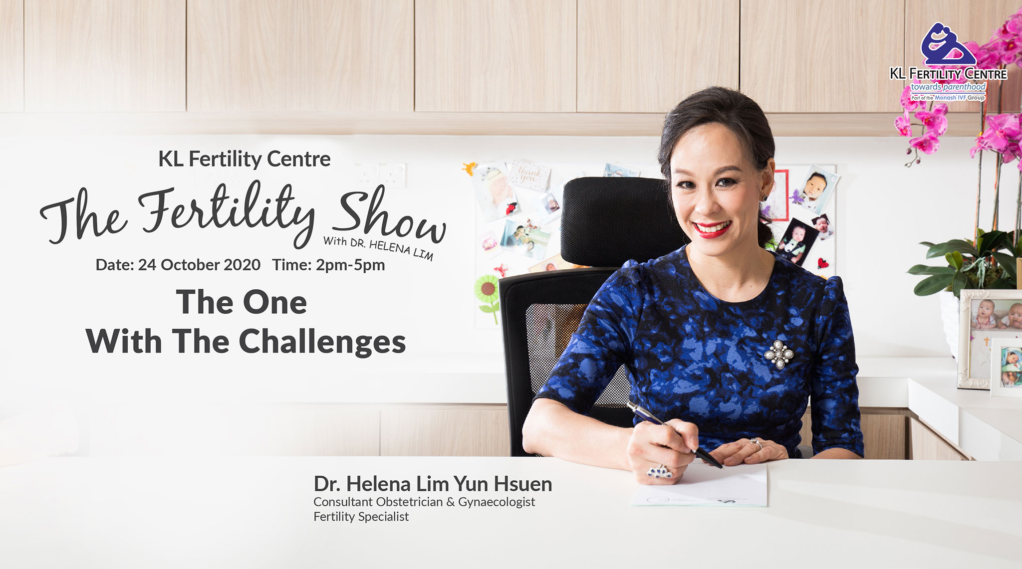 The Fertility Show : The One With The Challenges, 24 October 2020 - Dr. Helena Lim