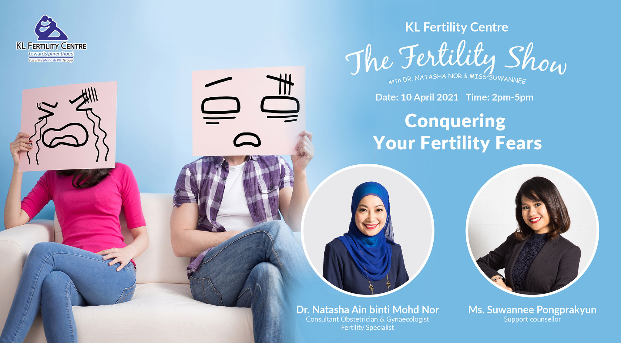 The Fertility Show : Conquering Your Fertility Fears, 10 April 2021 - Dr. Natasha Nor and Ms. Suwannee
